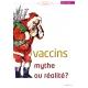 NEX067-La sante par les vaccins mythe ou realite