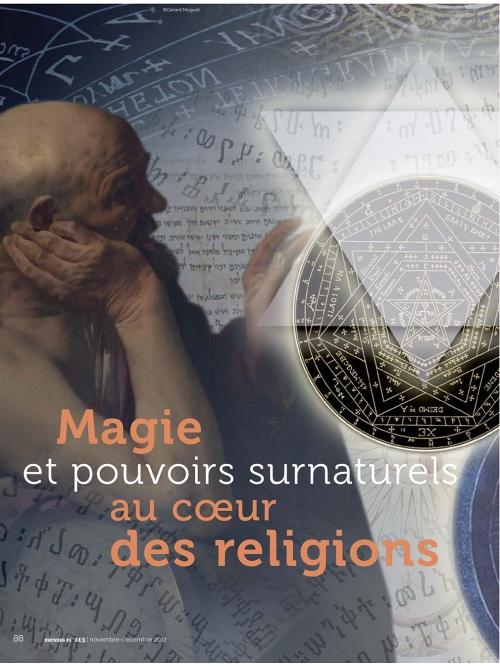 NEX113 Magie et pouvoirs surnaturels au cœur des religions